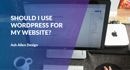 Should I Use Wordpress for My Website?