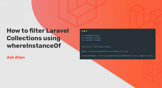 How to Filter Laravel Collections Using whereInstanceOf
