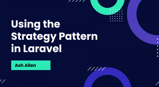 Using the Strategy Pattern in Laravel