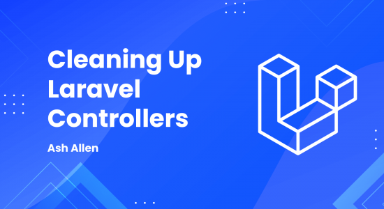 Cleaning Up Laravel Controllers