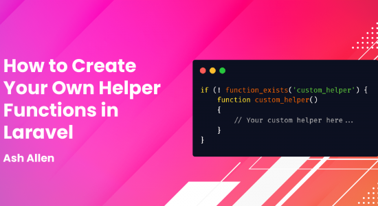 How to Create Your Own Helper Functions in Laravel