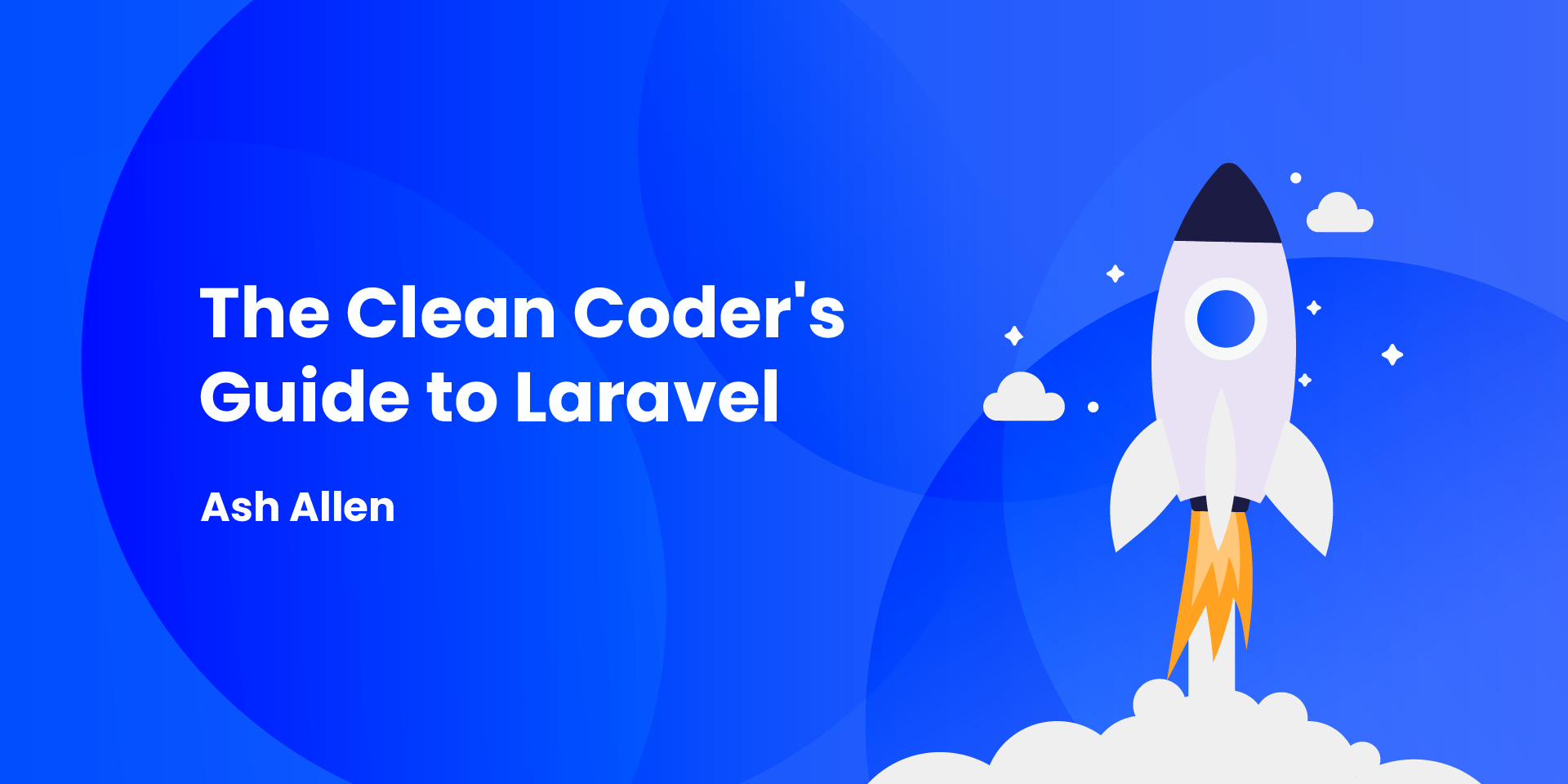 """Download your free copy of """"The Clean Coder's Guide to Laravel"""". The free 70-page PDF covers 6 different chapters with tips that you can use to write cleaner code in Laravel."""