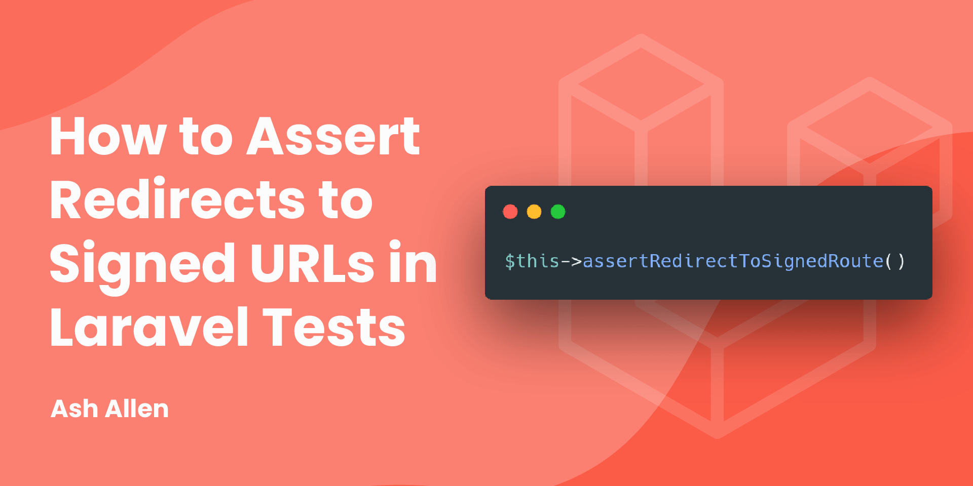 Learn about how to test that your Laravel controllers redirect to signed routes correctly. This article also briefly covers what signed routes and temporary signed routes are in Laravel, when to use and how to create them.