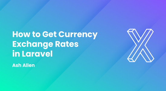 How to Get Currency Exchange Rates in Laravel