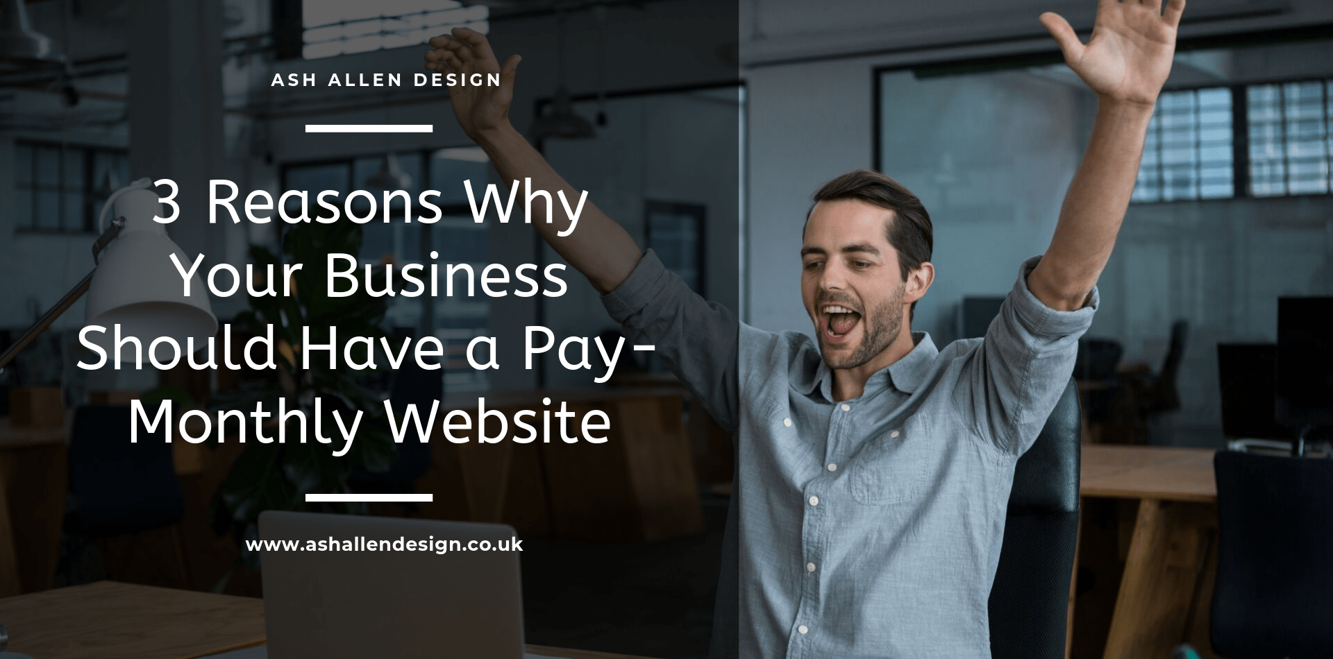 Getting a pay-monthly website for your small business may help you to grow your online presence. Starting from only £19.99 per month.